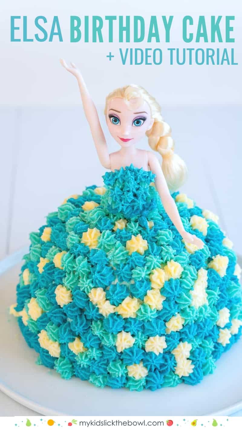 Picture Of Birthday Cake Elsa Cake Easy Diy Birthday Cake Tutorial My Kids Lick The Bowl