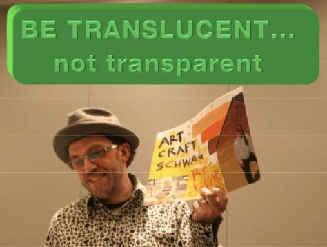 Mojo makes a slide about Translucency