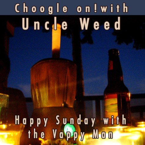 Happy Sunday with the Vappy Man – Choogle On! #43
