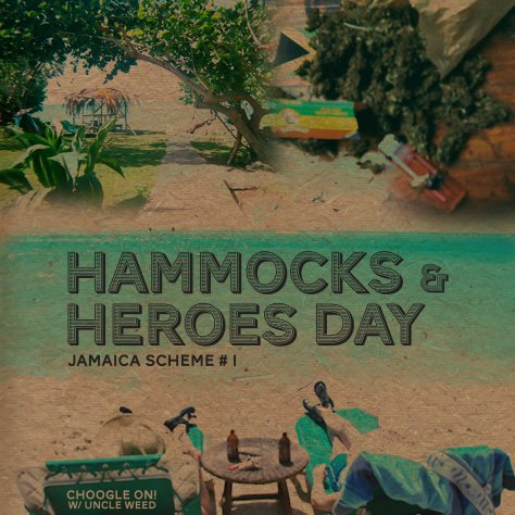 Hammocks and Heroes Day – Choogle On Jamaica Scheme #1