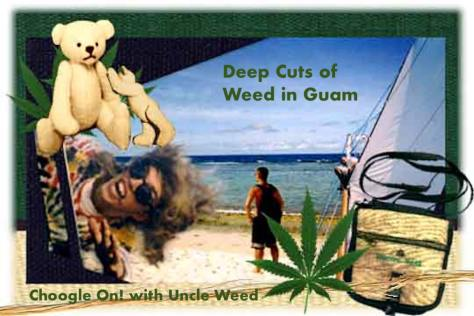 Deep Cuts of Weed in Guam – Choogle On! #125