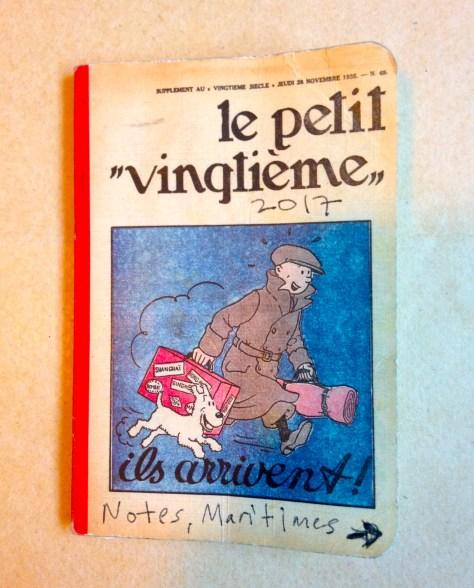 "Notebook: Maritimes, 2017 / Tintin ""le petit vingtiéme"" cover"