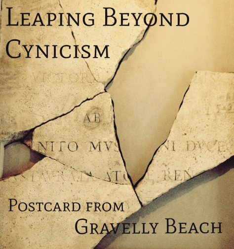 leaping beyong cynicism