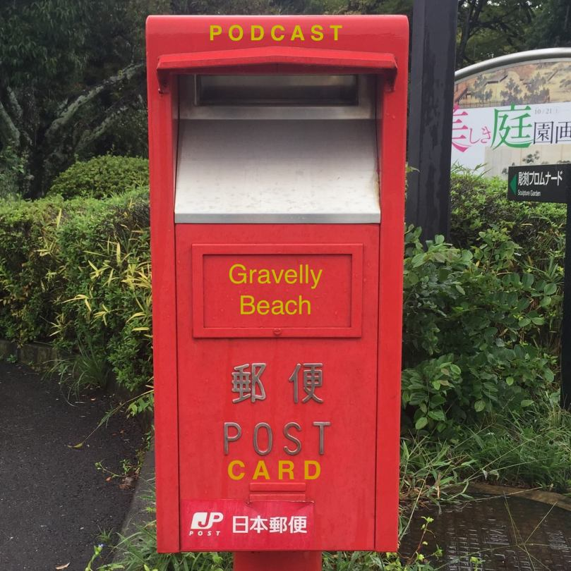 Postcards from Gravelly Beach - Red Japan Outside