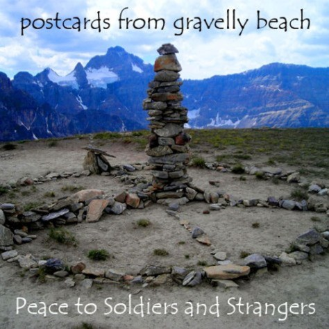 Pod cover - Postcards from Gravelly Beach - Peace to Soldiers and strangers