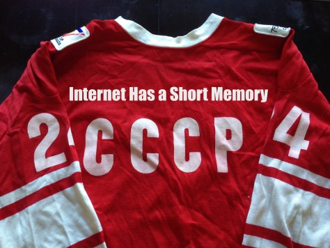"""Internet Has a Short Memory"" / cover (CCCP 1972 hockey sweater)"