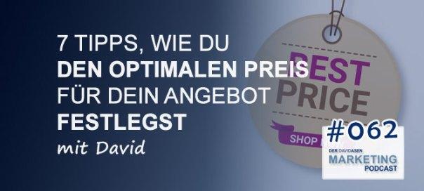 DAM 062: 7 Tipps, wie du den optimalen Preis für dein Angebot festlegst - David Asen Marketing Podcast