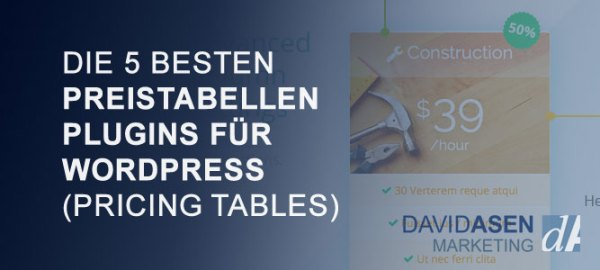 Die 5 besten Preistabellen Plugins für WordPress (Pricing Tables)