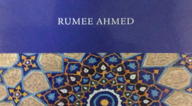 Review of Rumee Ahmed, <em>Narratives of Islamic legal theory</em>