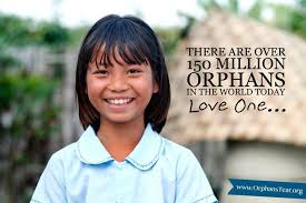 orphans - there are over 150 million love one