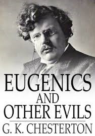 chesterton-eugenics-and-other-evils