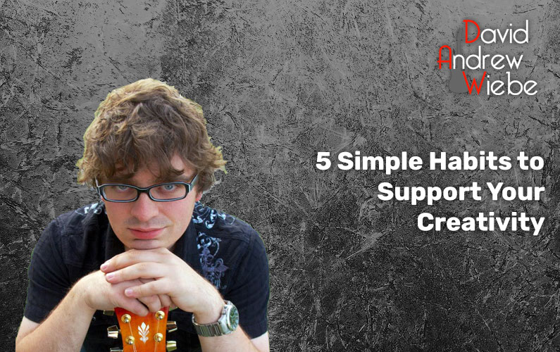 5 Simple Habits to Support Your Creativity