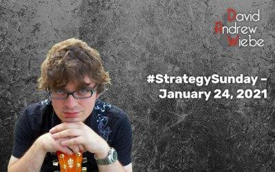 #StrategySunday – January 24, 2021