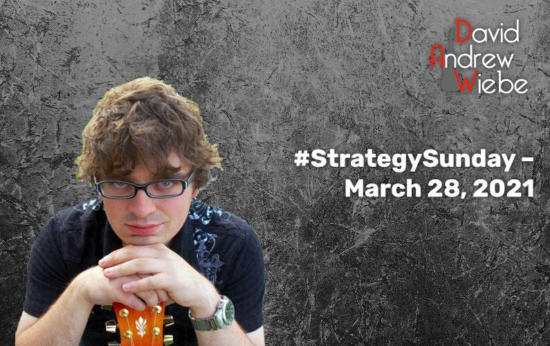 #StrategySunday – March 28, 2021