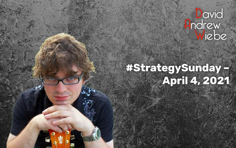 #StrategySunday – April 4, 2021