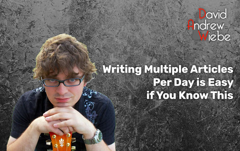 Writing Multiple Articles Per Day is Easy if You Know This