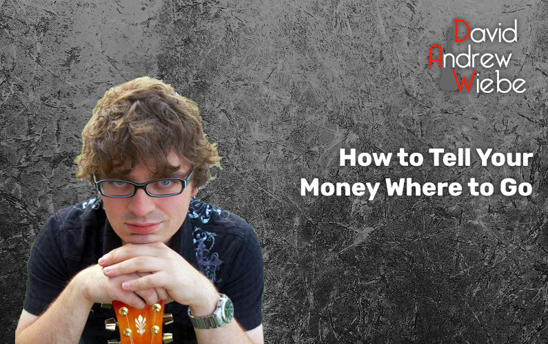 How to Tell Your Money Where to Go