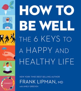 How to Be Well - Dr. Frank Lipman