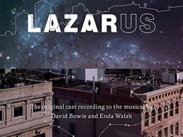 Out now! Lazarus original cast recording including 3 brand new Bowie songs