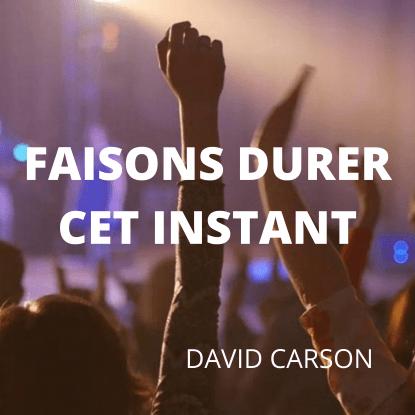 FAISONS DURER CET INSTANT