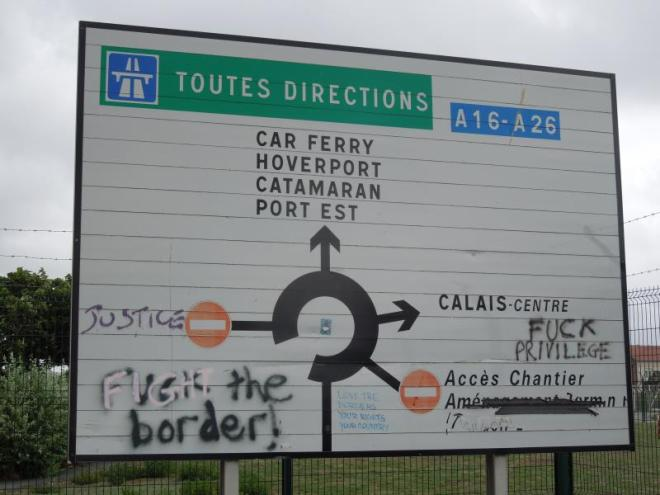 Do we need borders? The sign leading to the border at the port of Calais.