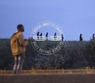 Critical Mass to Calais: Bikes Beyond Borders