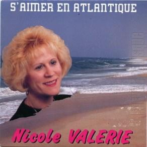 "Nicole Valérie - S'aimer en Atlantique 7"" single (1991)."