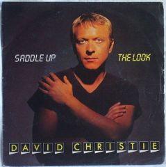 "David Christie – Saddle Up / The Look 1982. 7"" vinyl"