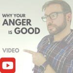 Why your anger is good - video