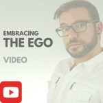 Embracing your Ego