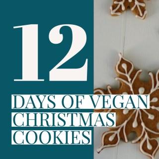The 12 Days of Vegan Christmas Cookies