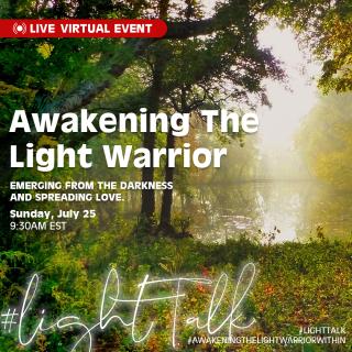 Awakening The Light Warrior Light Talk
