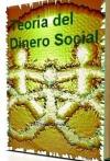 Teoría del Dinero Social.
