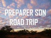 preparer road trip