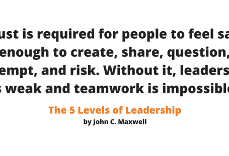Real leaders build trust with their team