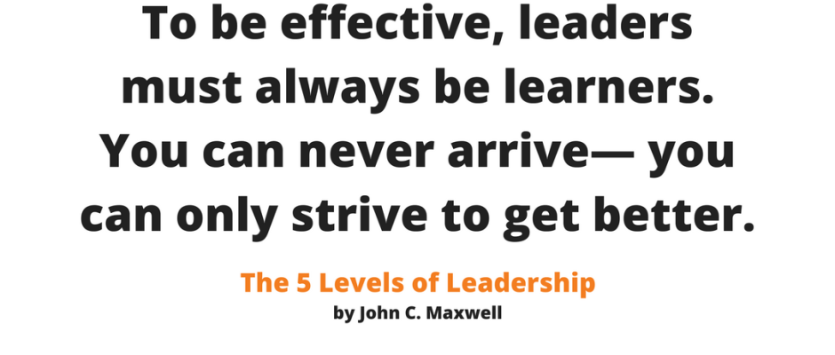 Real leaders are lifetime learners