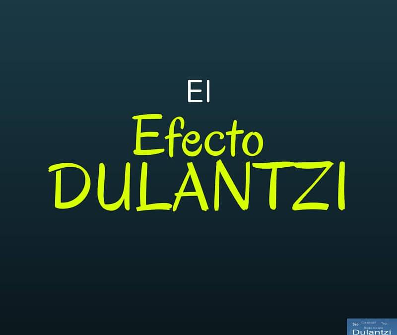 Marketing Digital y el Efecto Dulantzi