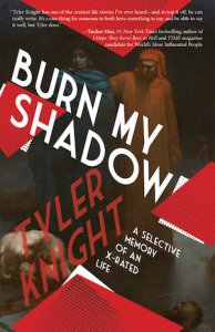 Cover of Burn My Shadow by Tyler Knight; two people standing side by side
