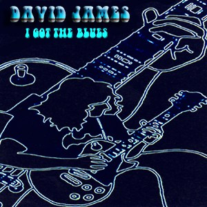 Album I Got The Blues By David james In Boston