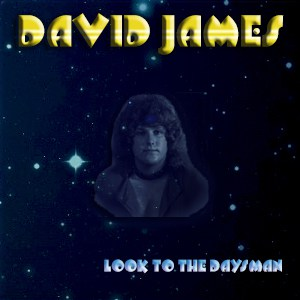 Album Look To The Daysman By David James In Boston