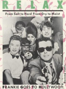 Relax - Frankie goes to Hollywood