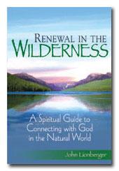 Renewal in the Wilderness- John Lionberge