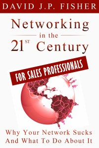 Networking in the 21st Century…For Sales Professionals