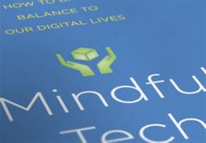 Mindful Tech – David M. Levy