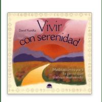 Vivir Con Serenidad  by David Kundtz
