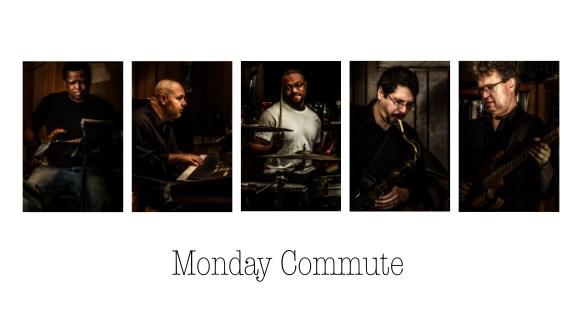 Monday Commute