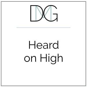 Heard on High