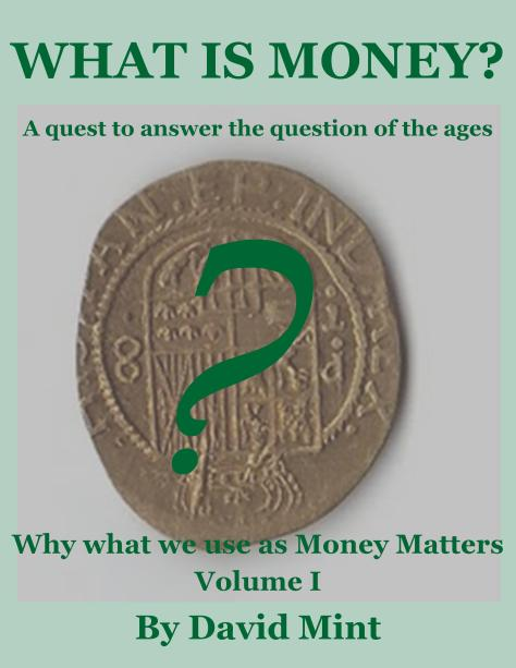 What is Money?  By David Mint