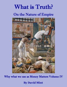 What is Truth? On the Nature of Empire