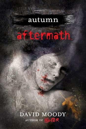 Autumn: Aftermath by David Moody (Thomas Dunne Books, 2012)